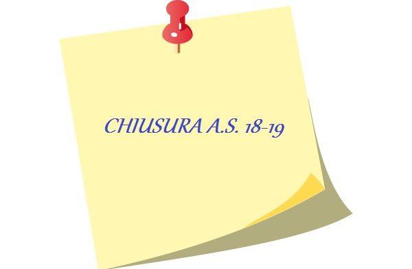 CHIUSURA A.S. 18 – 19