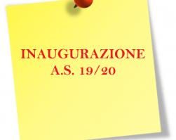 INAUGURAZIONE A.S. 19/20